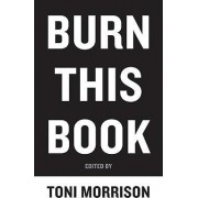 Burn This Book by Toni Morrison