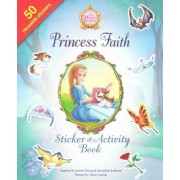 Princess Faith Sticker and Activity Book by Jeanna Young