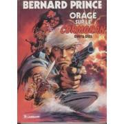 Bernard Prince Tome 15 : Orage Sur Le Cormoran