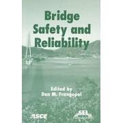 Bridge Safety and Reliability by Dan M. Frangopol