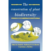 The Conservation of Plant Biodiversity by Otto Herzberg Frankel