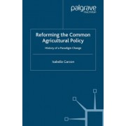 Reforming the Common Agricultural Policy by Isabelle Garzon