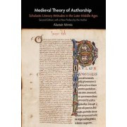 Medieval Theory of Authorship by Alastair Minnis