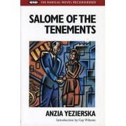 Salome of the Tenements by Anzia Yezierska