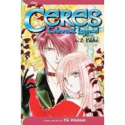 Ceres: Celestial Legend: v. 2 by Yuu Watase