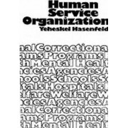 Human Service Organizations by Yeheskel Hasenfeld