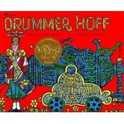 Drummer Hoff by Barbara Emberley