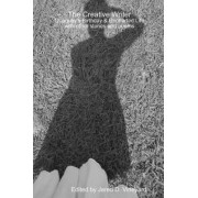 The Creative Writer: Quaquay's Birthday & Uncharted Life with Other Stories and Poems by Jared D. Vineyard