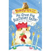 Humphrey's Tiny Tales: My Great Big Birthday bash! Book 4 by Betty G. Birney