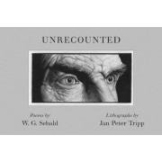 Unrecounted by W. G. Sebald