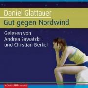 Gut gegen Nordwind. Sonderausgabe by Daniel Glattauer