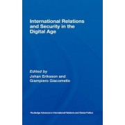 International Relations and Security in the Digital Age by Johan Eriksson