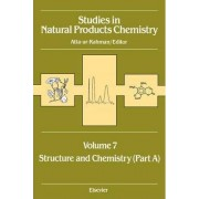 Studies in Natural Products Chemistry: Structure and Chemistry v.7 by Atta-Ur- Rahman