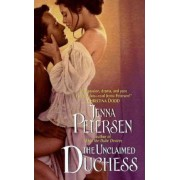 The Unclaimed Duchess by Jenna Petersen