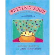 Pretend Soup by Mollie Katzen