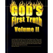 God's First Truth by Theron Miller
