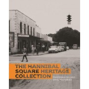 The Hannibal Square Heritage Collection: Photographs and Oral Histories