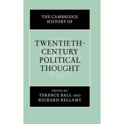 The Cambridge History of Twentieth-century Political Thought by Terence Ball