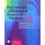 Psychosocial and Behavioral Aspects of Medicine by Hanno W. Kirk
