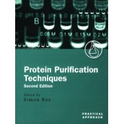 Protein Purification Techniques by Simon Roe