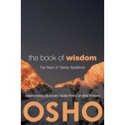 The Book of Wisdom: The Heart of Tibetan Buddhism: Commentaries on Atisha's Seven Points of Mind Training, Paperback