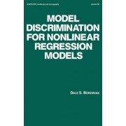 Model Discrimination for Nonlinear Regression Models by Dale S. Borowiak