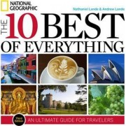 The 10 Best of Everything, Third Edition by Nathaniel Lande
