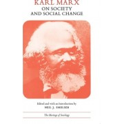 On Society and Social Change by Karl Marx