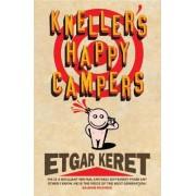 Kneller's Happy Campers by Etgar Keret