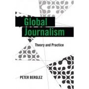 Global Journalism by Peter Berglez