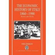 The Economic History of Italy, 1860-1990 by Vera Zamagni