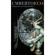 Confessions of a Young Novelist by Umberto Eco