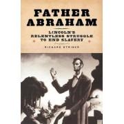 Father Abraham by Richard Striner