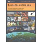 Le Monde en Francais Student's Book by Ann Abrioux