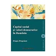 Capital social si valori democratice in Romania