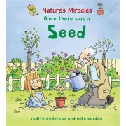 Once There Was a Seed by Judith Henegan