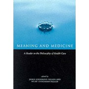 Meaning and Medicine by James Lindemann