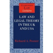 Law and Legal Theory in England and America by Circuit Judge U S Court of Appeals for the Seventh Circuit and Senior Lecturer Richard A Posner