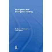 Intelligence and Intelligence Testing by John Hattie