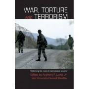 War, Torture and Terrorism by Anthony F. Lang