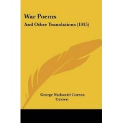 War Poems by George Nathaniel Curzon Curzon