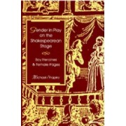 Gender in Play on the Shakespearean Stage by Michael Shapiro