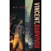 Vincent, Survivor