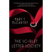 The Scarlet Letter Society by Mary T. McCarthy