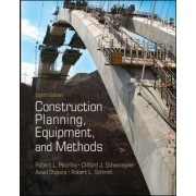 Construction Planning, Equipment, and Methods by Robert L. Peurifoy