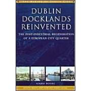 Dublin Docklands Reinvented