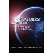 Global Energy Governance by Andreas Goldthau