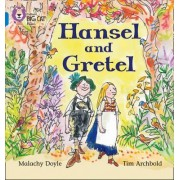 Hansel and Gretel by Malachy Doyle