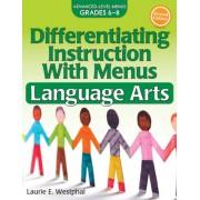 Differentiating Instruction with Menus: Language Arts (Grades 6-8)