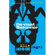 Deviant Behavior by Mike Sager